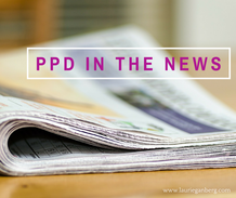 PPD in the News on the blog of Laurie Ganberg, LICSW