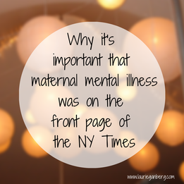 Why it's important that maternal mental illness was on the front page of the NY Times